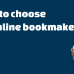 how to choose an online bookmaker