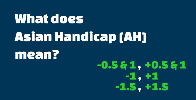 Asian Handicap Betting Guide