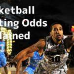 Basketball Betting Odds Details Explained