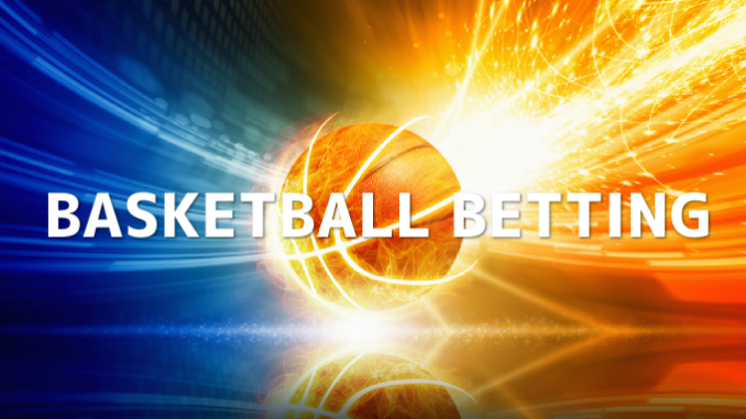 Basketball Betting Overview