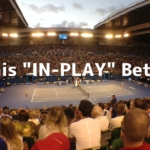 Tennis Inplay Betting